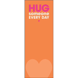 BF05 - Hug someone every day