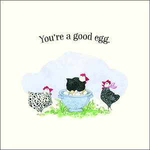 K225 - You're a Good Egg - Twigseeds Greeting Card