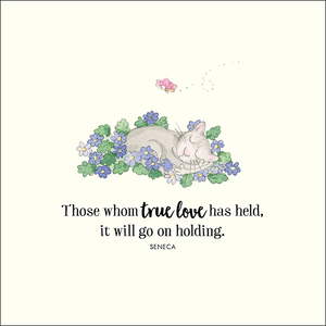 K311 - Those whom true love has held - Twigseeds Greeting Card